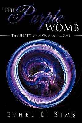 The Purple Womb