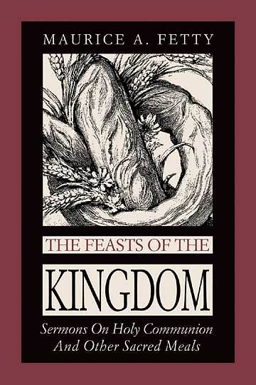 The Feasts of the Kingdom