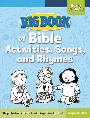 Picture of Big Book of Bible Activities, Songs, and Rhymes for Early Childhood