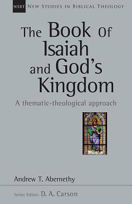The Book of Isaiah and Gods Kingdom