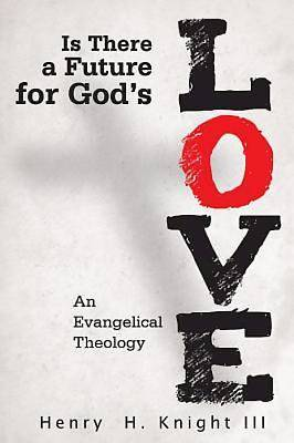 Is There a Future for Gods Love? - eBook [ePub]
