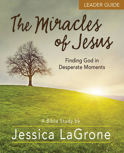 Picture of The Miracles of Jesus - Women's Bible Study Leader Guide