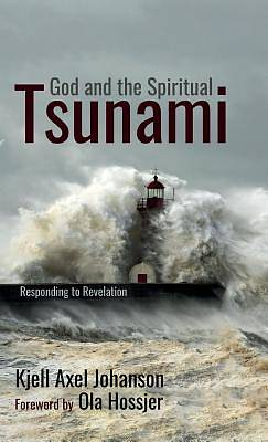 Picture of God and the Spiritual Tsunami