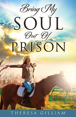 Picture of Bring My Soul Out of Prison