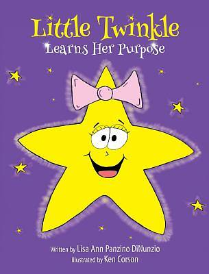 Picture of Little Twinkle Learns Her Purpose