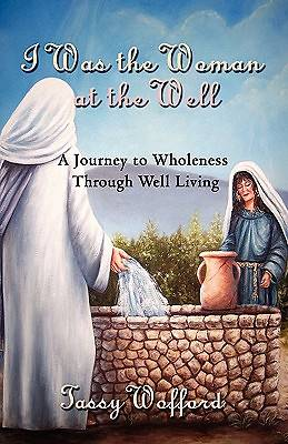 I Was the Woman at the Well