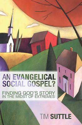 Picture of An Evangelical Social Gospel?