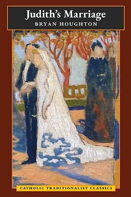 Picture of Judith's Marriage (Catholic Traditionalist Classics)