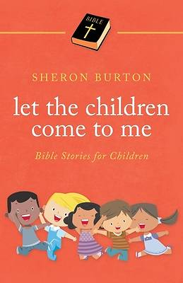 Picture of Let the Children Come to Me