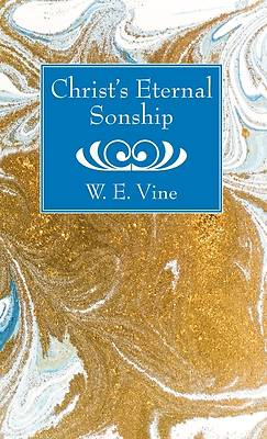 Picture of Christ's Eternal Sonship