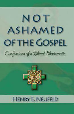 Not Ashamed of the Gospel [Adobe Ebook]