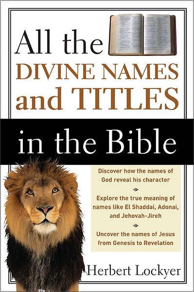 All the Divine Names and Titles in the Bible