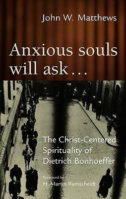 Anxious Souls Will Ask...
