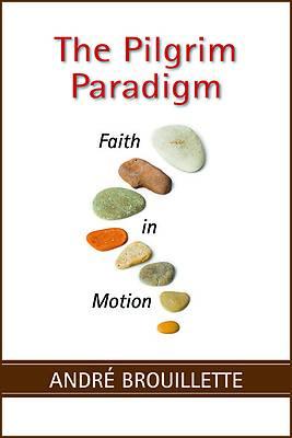 Picture of The Pilgrim Paradigm