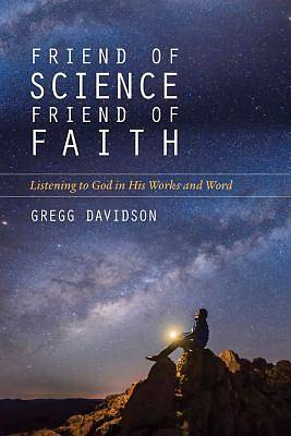Picture of Friend of Science, Friend of Faith