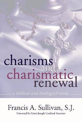 Charisms and Charismatic Renewal