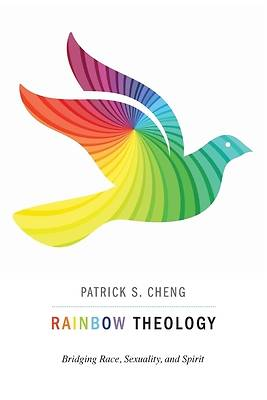 Picture of Rainbow Theology: Bridging Race, Sexuality, and Spirit