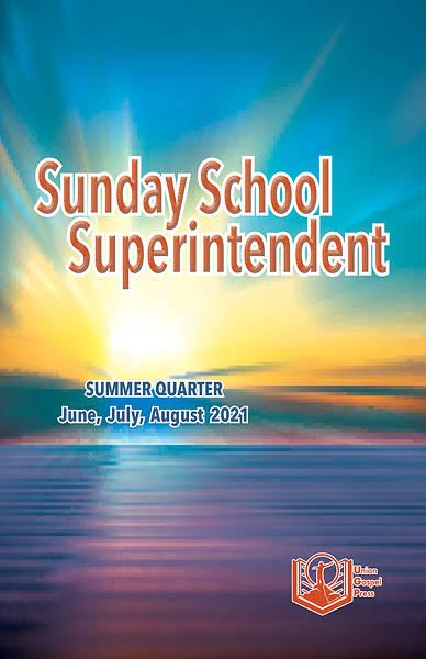 Picture of Union Gospel Superintendent Summer 2021