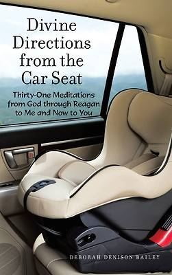Divine Directions from the Car Seat