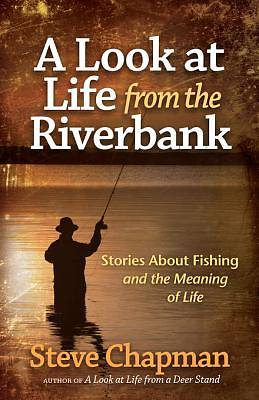 A Look at Life from the Riverbank [ePub Ebook]