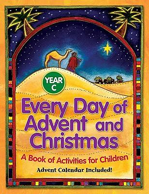Every Day of Advent and Christmas, Year C