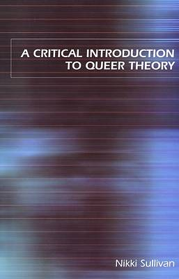 Picture of A Critical Introduction to Queer Theory