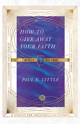 Picture of How to Give Away Your Faith Bible Study