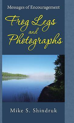 Frog Legs and Photographs