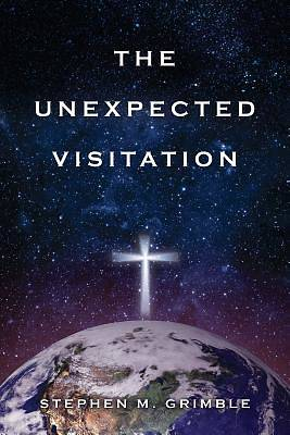 The Unexpected Visitation