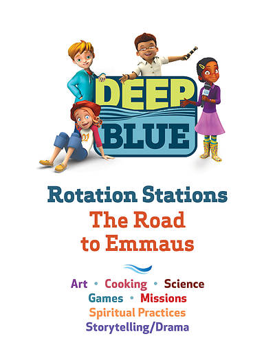 Deep Blue Rotation Station The Road to Emmaus Stations