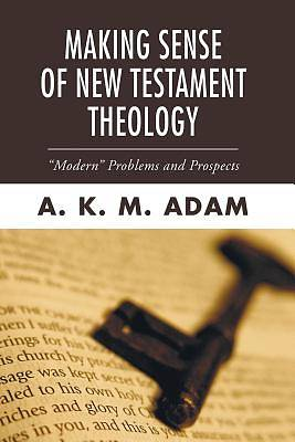 Making Sense of New Testament Theology