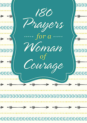 Picture of 180 Prayers for a Woman of Courage