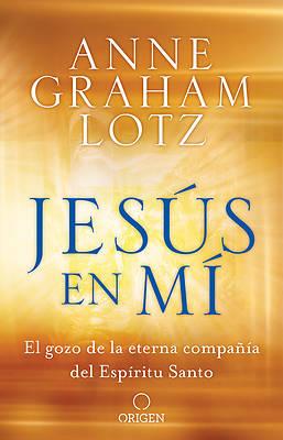 Picture of Jesús En Mí El Gozo de la Eterna Compañía del Espíritu Santo / Jesus in Me
