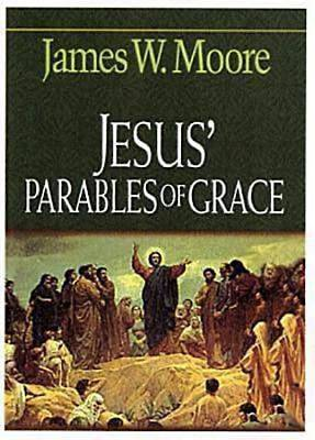 Jesus Parables of Grace