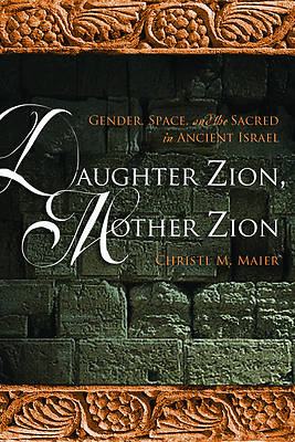Daughter Zion, Mother Zion