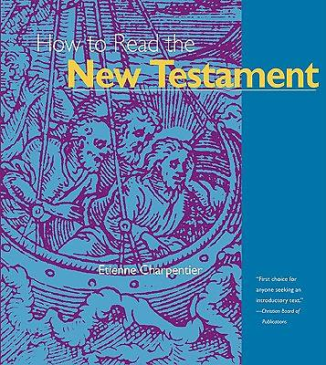 How Read New Testmnt Ppr - How to Read the New Testament Volume 1