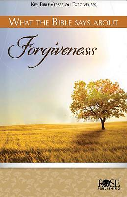 What the Bible Says about Forgiveness 5pk