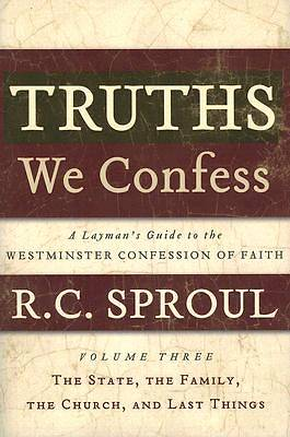 Truths We Confess Volume 3