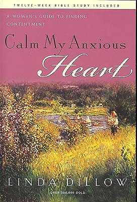 Calm My Anxious Heart