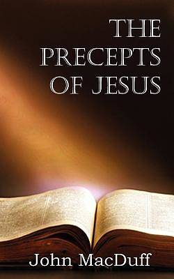 The Precepts of Jesus