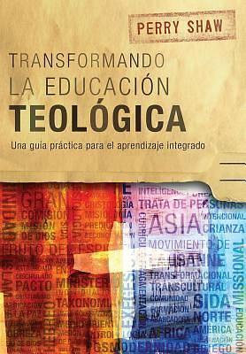 Picture of Transformando La Educación Teológica