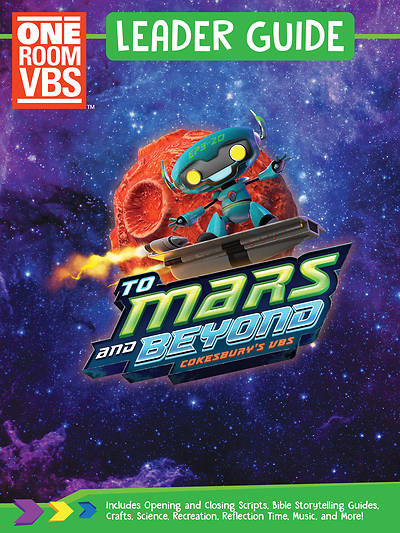 Vacation Bible School (VBS) To Mars and Beyond One Room Leader Guide