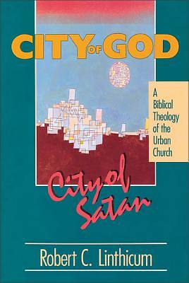 City of God, City of Satan