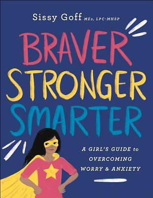 Picture of Braver, Stronger, Smarter