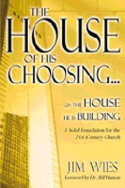 House of His Choosing...