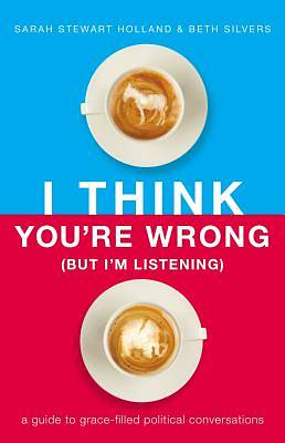Picture of I Think You're Wrong (But I'm Listening)