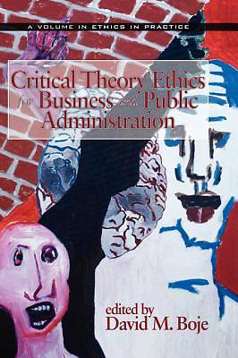 Critical Theory Ethics for Business and Public Administration [Adobe Ebook]