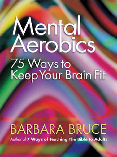 Mental Aerobics - eBook [Adobe]