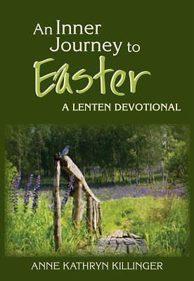 An Inner Journey to Easter