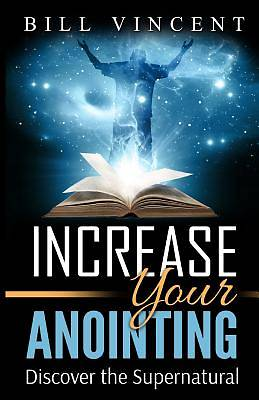 Picture of Increase Your Anointing